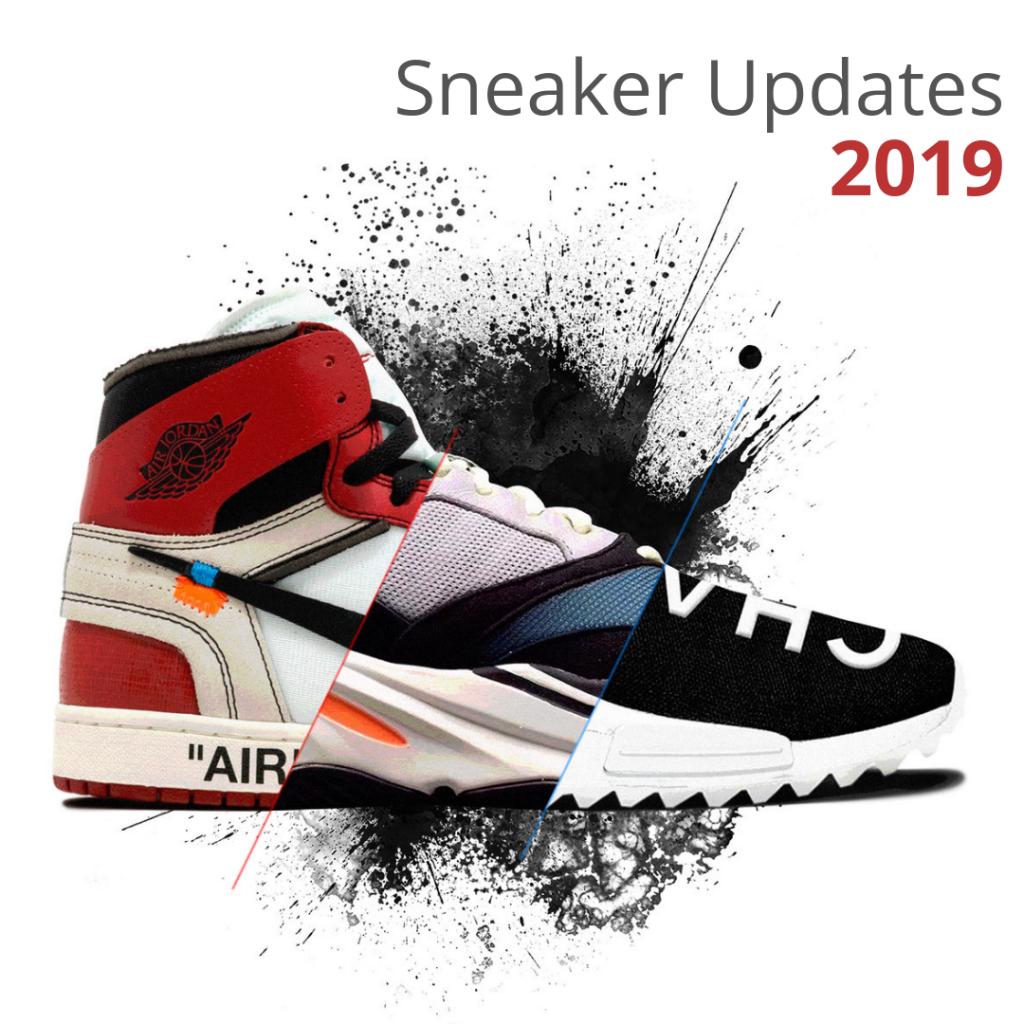 Sneaker Updates --2019